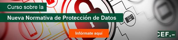 Curso Monográfico sobre la Nueva Normativa de Protección de Datos