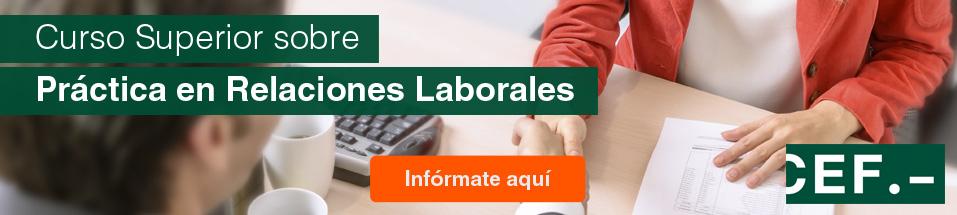 Curso Superior sobre Práctica en Relaciones Laborales