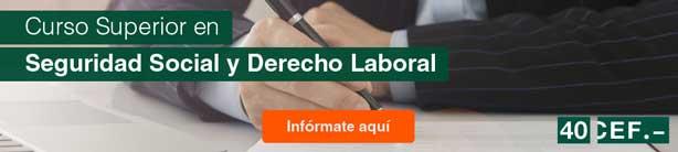 Curso Superior en Seguridad Social y Derecho Laboral