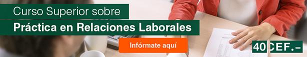 Curso Superior sobre Práctica en Relaciones Laborales y Negociación Colectiva
