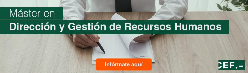 Máster en Dirección y Gestión de Recursos Humanos - RR. HH.